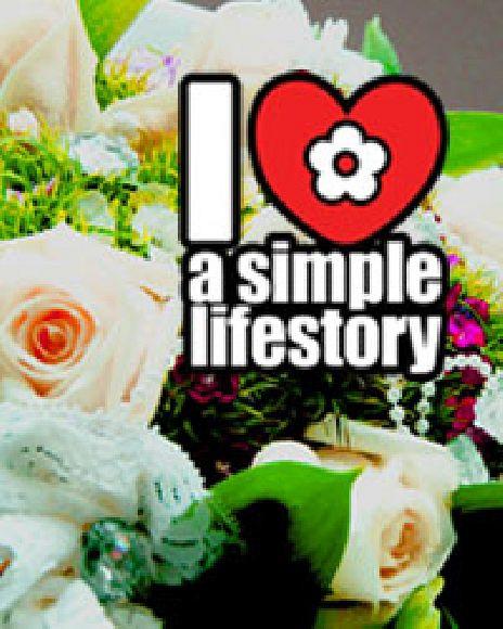 I Love A Simple Lifestory