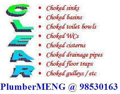 PlumberMENG @ 985301663 - Singapore's Premier Plumbing Specialist Clears ALL Chokes - toilet bowls, gulleys, kitchen, bathrooms, sinks, basins, Fixes ALL Leaks - taps, pipes.   www.plumbermeng.com