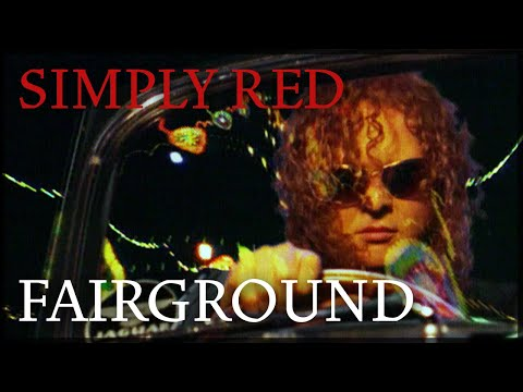 Fairground Lyrics by Simply Red