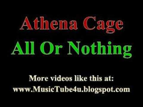 All Or Nothing Lyrics By Athena Cage I wanna tease you, i wanna please you i wanna show you baby, that i need you i want your body, 'til the very last drop. all or nothing lyrics by athena cage