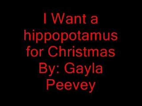 Hippopotamus For Christmas Lyrics.I Want A Hippopotamus For Christmas Lyrics By Gayla Peevey